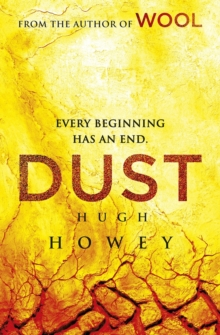 Dust : (Wool Trilogy 3), Hardback Book
