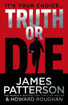 Truth or Die, Hardback