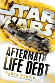 Star Wars: Aftermath: Life Debt, Hardback