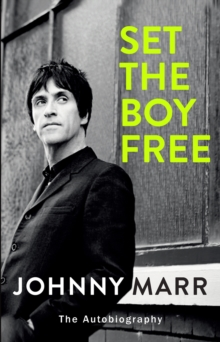 Set the Boy Free, Hardback