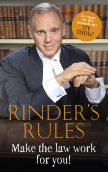 Rinder's Rules : Make the Law Work for You!, Hardback