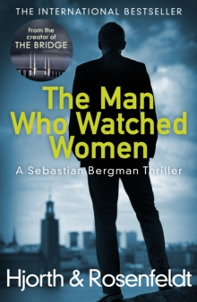 The Man Who Watched Women, Hardback