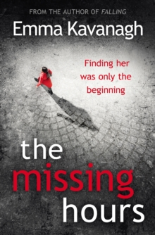 The Missing Hours, Hardback