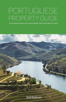 Portuguese Property Guide - Buying, Renting, Living and Working in Portugal, Paperback Book