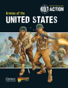 Bolt Action : Armies of the United States, Paperback