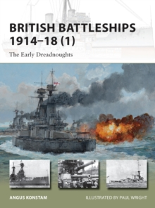 British Battleships, 1914-18 : The Early Dreadnoughts Pt. 1, Paperback