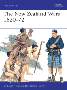 The New Zealand Wars, 1820-72, Paperback