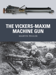 The Vickers-Maxim Machine Gun, Paperback