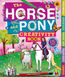 The Horse and Pony Creativity Book, Spiral bound