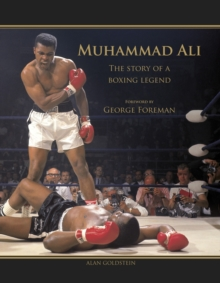 Muhammad Ali : The Story of a Boxing Legend, Hardback Book