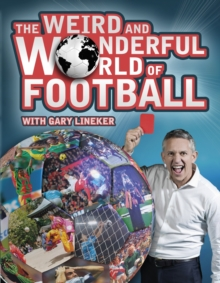 The Weird and Wonderful World of Football, Paperback