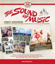 The Sound of Music Family Scrapbook, Hardback
