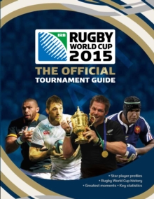 Rugby World Cup 2015: The Official Tournament Guide, Paperback