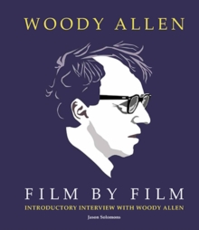 Woody Allen Film by Film, Hardback