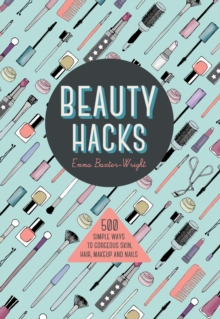 Beauty Hacks, Paperback Book