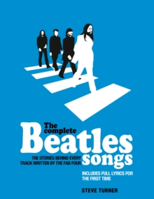 The Complete Beatles Songs, Hardback