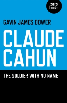 Claude Cahun : The Soldier with No Name, Paperback