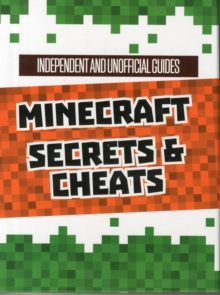 Unofficial Secrets & Cheats Minecraft Guides Slip Case, Other book format