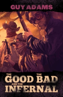 The Good, the Bad and the Infernal, Paperback