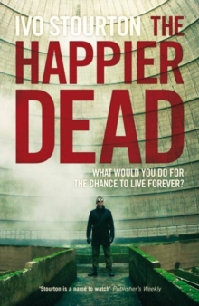 The Happier Dead, Paperback