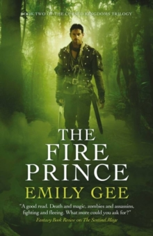 The Fire Prince : Book 2 of the Sentinel Mage Trilogy The Sentinel Mage Trilogy Book 2, Paperback