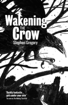 Wakening the Crow, Paperback