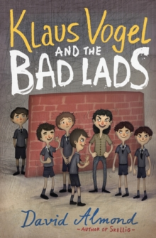 Klaus Vogel and the Bad Lads, Paperback
