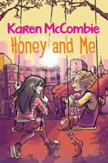 Honey and Me, Paperback