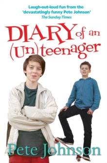 Diary of an (Un)Teenager, Paperback