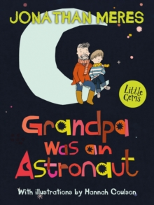 Grandpa Was an Astronaut, Paperback Book