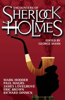 Encounters of Sherlock Holmes : Brand-New Tales of the Great Detective, Paperback Book