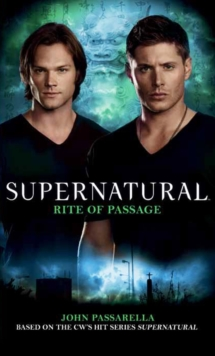 Supernatural : Rite of Passage, Paperback Book