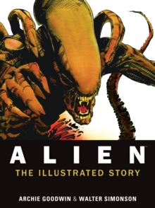 Alien : The Illustrated Story, Paperback