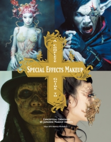 A Complete Guide to Special Effects Makeup, Paperback Book