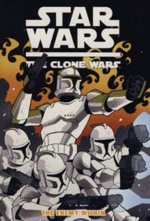 Star Wars - The Clone Wars : Enemy within, Paperback