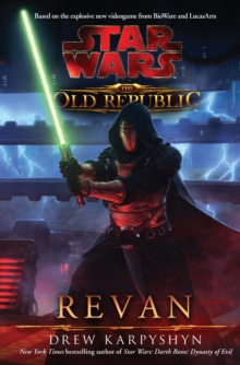 Star Wars: The Old Republic : Revan, Paperback