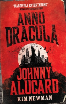 Anno Dracula - Johnny Alucard, Paperback