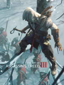 The Art of Assassin's Creed III, Hardback