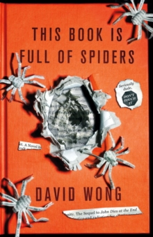 This Book is Full of Spiders: Seriously Dude Don't Touch it, Paperback