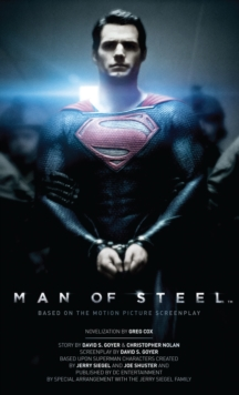 Man of Steel : The Official Movie Novelization, Paperback Book