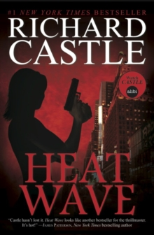 Nikki Heat : Heat Wave, Paperback Book