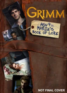 Grimm : Aunt Marie's Book of Lore, Paperback Book