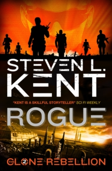 The Clone Rebellion : Rogue Clone Bk. 2, Paperback Book