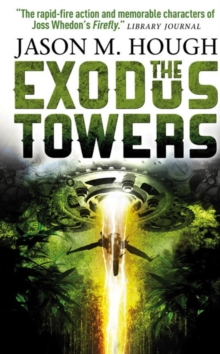 The Exodus Towers, Paperback