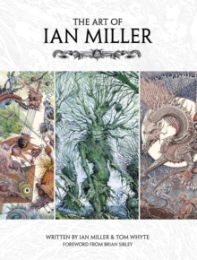 The Art of Ian Miller, Hardback