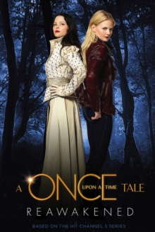A Once Upon a Time Tale: Reawakened, Paperback