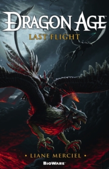 Dragon Age - Last Flight, Paperback Book