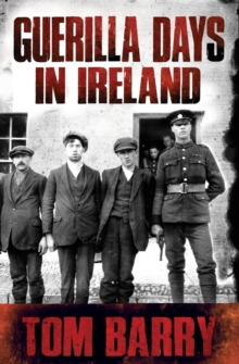 Guerilla Days in Ireland, Paperback