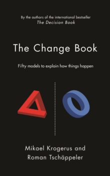 Change Book : Fifty Models to Explain How Things Happen, Hardback Book