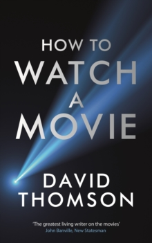 How to Watch a Movie, Hardback